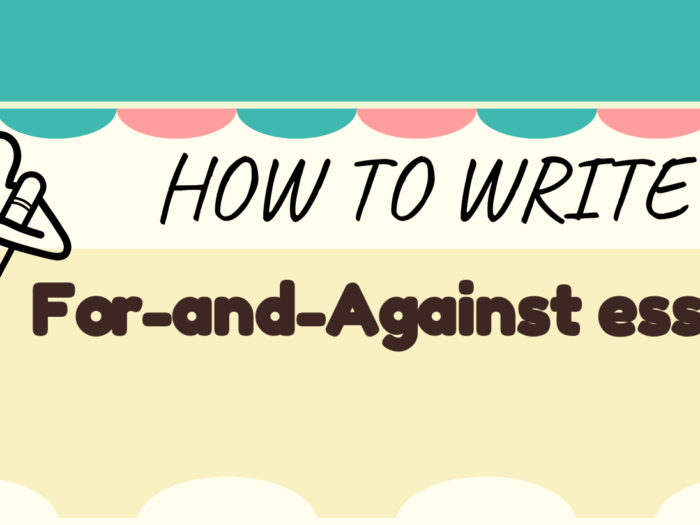 How to write a for-and-against essay?