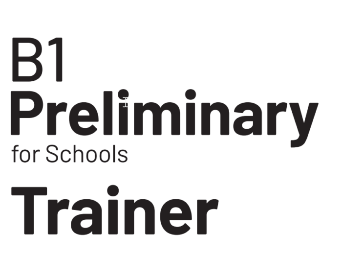 B1 Preliminary for Schools Trainer 1 for the Revised 2020 Exam Second Edition Classroom Audio