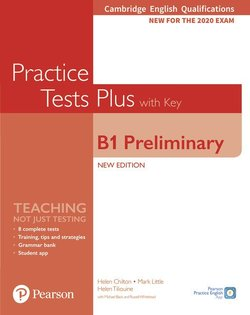 B1 Preliminary for Schools Practice Tests Plus