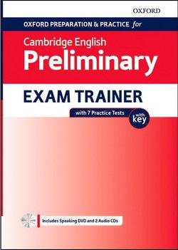 Oxford Preparation & Practice for Cambridge English B1 Preliminary (PET) (2020 Exam) Exam Trainer