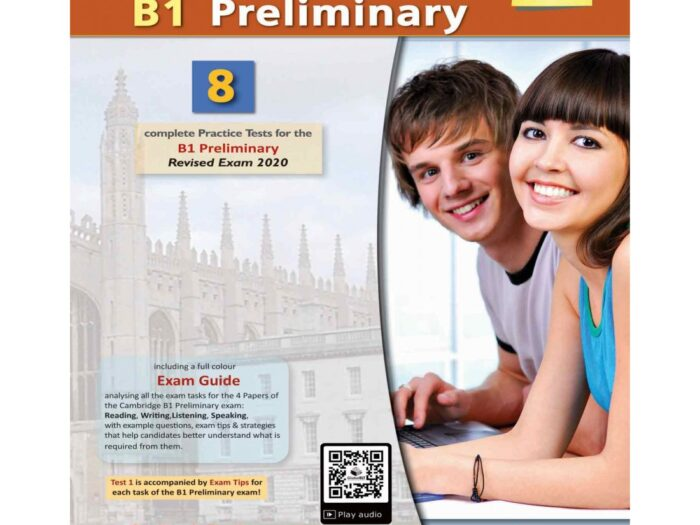 Succeed in Cambridge English B1 Preliminary 8 Practice Tests (2020 Exam)